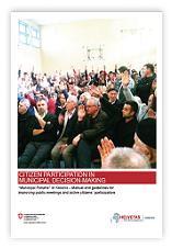 """""""Forumet komunale"""" në Kosovë – Doracaku dhe udhëzimet për përmirësimin e takimeve publike dhe për pjesëmarrje aktive të qytetarëve"""